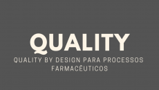 Quality by Design para Processos Farmacêuticos